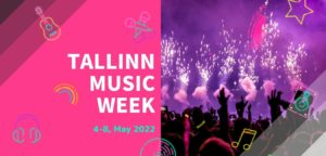Read more about the article TALLINN MUSIC WEEK 2022